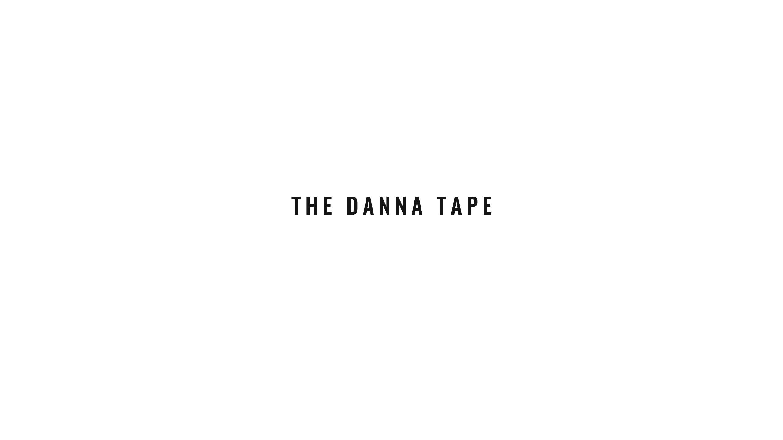 1a_Text_theDannaTape